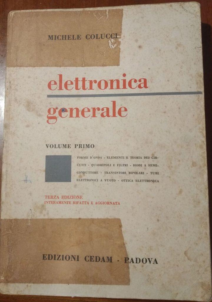 Elettronica generale volume primo