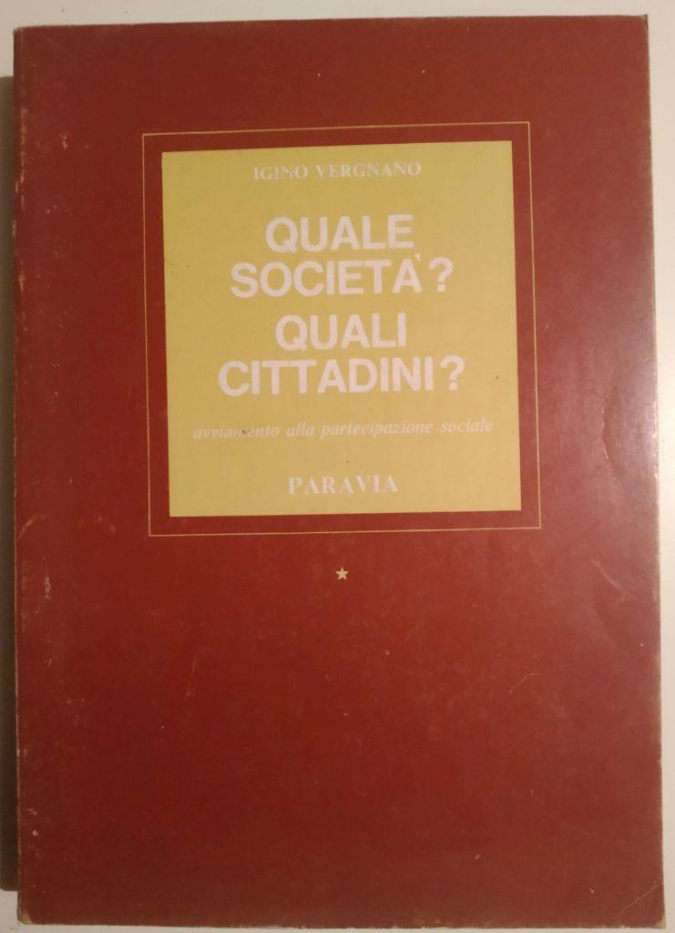 Quale società? quali cittadini?